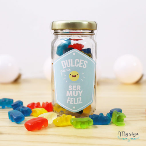 "frasco de gomitas con frase "" dulces para ser muy feliz"""