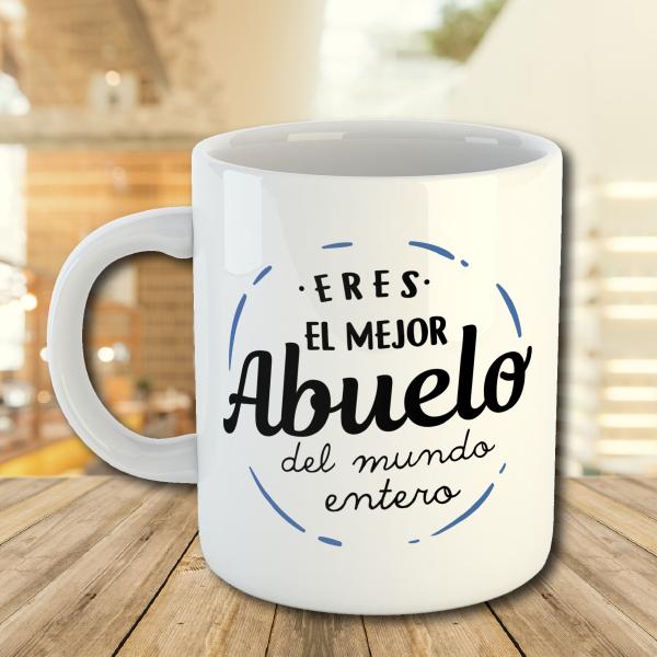 Taza Mejor Abuelo Del Mundo Entero My Sign